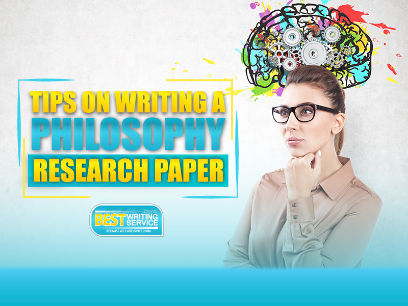 How to Write a Philosophy Research Paper Tips