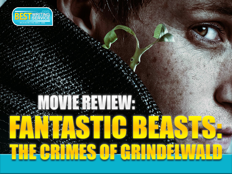 Movie review Fantastic Beasts The Crimes of Grindelwald